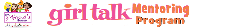 Girl Talk Mentoring Program